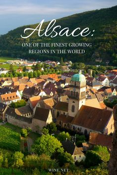 Here is some information to know about Alsace, one of France's finest wine-growing regions.