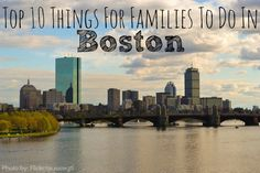 Families love Beantown. This, New England's unofficial capital city, is where families travel to experience the region's vibrant culture and America's colonial past. In fact, it is virtually impossible spend time in Boston without getting swept up in the rich history that dominates the city's urban landscape. Here are our picks for the top 10 things for families to do in Boston by http://blog.trekaroo.com/top-10-things-for-families-to-do-in-boston/