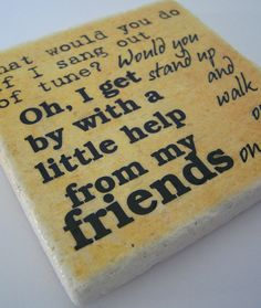 """The Beatles Song - """"With a Little Help from my Friends"""" - Tumbled Marble Stone Coaster - Trivet - Rock Lyrics - Rustic Style Music Coaster"""