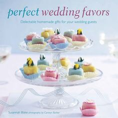 Perfect Wedding Favors - Ryland Peters & Small and CICO Books