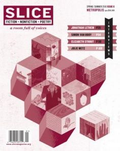 Slice Magazine - Cultivating Culture  http://www.cultivatingculture.com/profiles/slice-magazine/