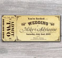 Unique #wedding #invitation - Love the break off Admit Two!! What a superb idea for your guests