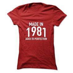 Made in 1981 Aged to Perfection T-Shirts, Hoodies. GET IT ==► https://www.sunfrog.com/Birth-Years/Made-in-1981-Aged-to-Perfection-gkkgi-Red-ff4v-Ladies.html?id=41382