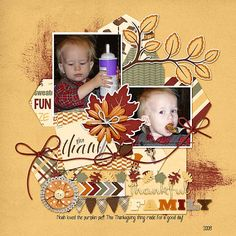 This little guy had so much fun chugging down the pumpkin pie!!  I used items from the November Buffet at Gingerscraps as follows:  Cornelia Designs: Give Thanks kit : http://store.gingerscraps.net/Give-Thanks-Kit-by-Cornelia-Designs.html Little Rad Trio: Hello Autumn kit http://store.gingerscraps.net/Hello-Autumn-CT-Bundle.html DAGI: Autumn Woods Templates http://store.gingerscraps.net/Autumn-Woods.html