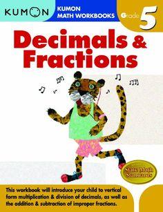 Grade 5 Decimals  Fractions (Kumon Math Workbooks)