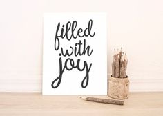 "PRINTABLE Art ""Filled With Joy"" Typography Art Print Typography Poster Black and White Inspirational Poster Motivational Poster Dorm Decor"