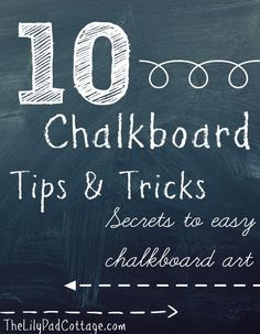 10 Chalkboard tips and tricks shared by The Lilypad Cottage