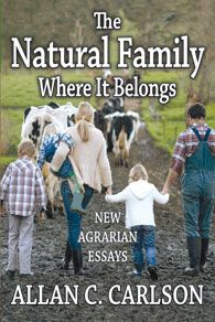 Allan C. Carlson argues that agrarianism is alive and well in twenty-first-century America. He emphasizes the evident bond between the healthy, natural family and an agrarian-like household, where the sexual and the economic merge through marriage and child-bearing and where the family is defined in considerable measure by its material efforts. This volume is the latest in Transaction's Marriage and Family Studies series.