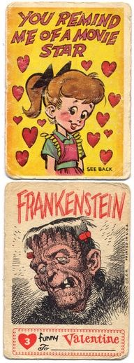 """Take a LOOK at THESE Valentine's! In MAD Magazine cartoonist Jack Davis illustrated a set of HI-LARIOUS Topps bubble gum cards called """"Funny Valentines."""" On one side was a seemingly sweet Valentine's Day message but when you flipped it over, you … My Funny Valentine, Vintage Valentine Cards, Little Valentine, Valentine Day Cards, Vintage Cards, Valentine Crafts, Jack Movie, Classic Monsters, Illustrators"""