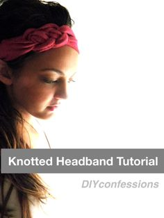 knotted jersey headband - this is so cute, therefor I will be making this. Soon.