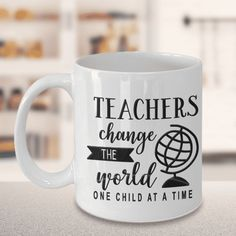 "Teacher Gift, ""Teachers Change The World One Child At A Time"" Gift for Teachers Teacher Gift, ""Teachers Change The World One Child At A Time"" Gift for Teachers # Gifts In A Mug, Gifts For Him, Craft Gifts, Diy Gifts, Staff Appreciation Gifts, Gift Of Time, Sister Gifts, Grandma Gifts, Thank You Gifts"