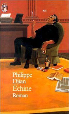 Echine - Philippe Djian - Amazon.fr - Livres