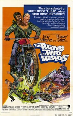 The Thing with two heads (1972) This is one of the funniest movies I've ever seen.