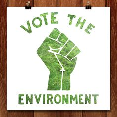 """'Never doubt that a small group of thoughtful, committed citizens can change the world; indeed, it's the only thing that ever has. -Margaret Mead'"" -Steven Popovich- See more at: http://gallery.votetheenvironment.org/collections/all/products/vote-green-by-steven-popovich#sthash.ODpjOy6L.dpuf"