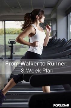 From Walker To Runner In 8 Weeks