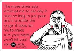 Just a thought as I'm filling your prescription...