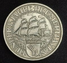 German coins 3 Mark Silver Commemorative coin, Bremerhaven Seaport Centennial Commemorative - Bremen's harbor, mint year 1927-A.  Obverse: Sail ship at sea above crowned shield of Bremen City, splitting date (19-27). All within chain border. Legend: . HUNDERT . JAHRE . BREMERHAVEN .