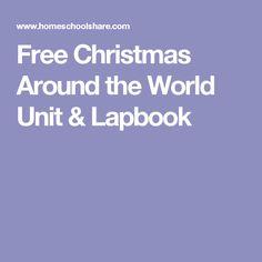 Free Christmas Around the World Unit & Lapbook