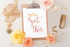 Words of Wisdom Wall Art Decor You Got This Quote Art Printable Wall Art Print decor Poster Typography Print Calligraphy Hand Lettered Print