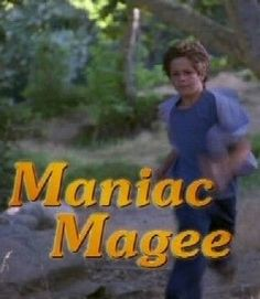 Definition of Maniac magee
