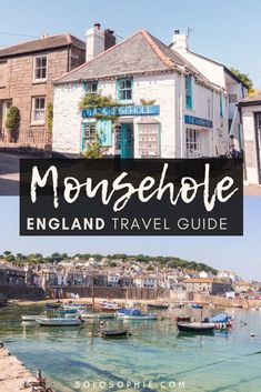 A guide to the best things to do in Mousehole, a picture perfect stunning fishing village in Southern Cornwall, South West England. Here's what to do, where to stay, and attractions in Mousehole Places To Travel, Places To See, Cornwall England, Yorkshire England, Yorkshire Dales, Things To Do In Cornwall, Weekends Away, Fishing Villages, Beautiful Places To Visit