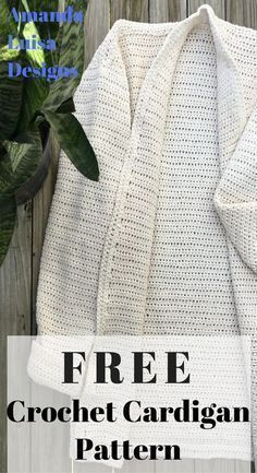 Free crochet cardigan tutorial at Amanda Luisa Designs.