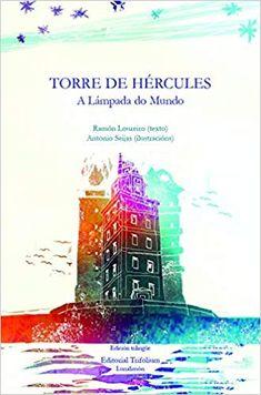 Torre de Hercules : a Lámpada do Mundo / texto, Ramon Loureiro ; -- A Coruña : Trifolium , -- 38 p. -- ISBN: Torres -- A Coruña Arquitectura romana-- A Coruña Torre de Hércules (A Coruña) Texts, Laurus Nobilis, Roman Architecture