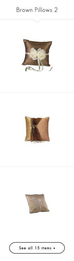 """Brown Pillows 2"" by lailoooo ❤ liked on Polyvore featuring home, home decor, throw pillows, pillows, decor, wedding, accessories, casa, beige throw pillows and ivory throw pillows"