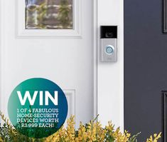 WIN 1 of 4 fabulous home-security devices worth 999 each!
