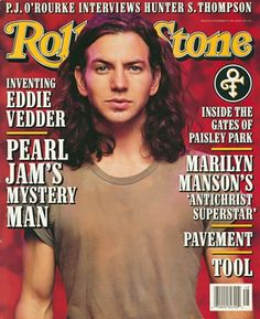 eddie vedder rolling stone cover 1996... This is who my 16 yr old self was in love with
