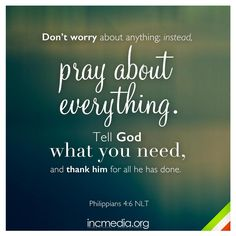 """Don't worry about anything; instead, pray about everything. Bible Quotes Images, Bible Verses Quotes Inspirational, Work Motivational Quotes, Biblical Quotes, Quotable Quotes, Qoutes, Quotes For College Students, College Quotes, Bible Verses About Faith"