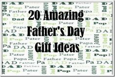 20 Amazing Father's Day Gift Ideas