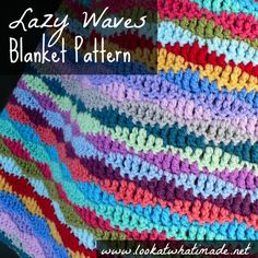 Lazy Waves Blanket Pattern (Look At What I Made) This Lazy Waves Blanket is simple without being monotonous and you can make it in as many or as few colours as you like. It is an excellent scrap-buster. The post Lazy Waves Blanket Pattern appeared f Crochet Afghans, Easy Crochet Blanket, Crochet For Beginners Blanket, Afghan Crochet Patterns, Crochet Crafts, Crochet Yarn, Crochet Stitches, Crochet Projects, Free Crochet