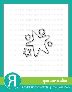 Reverse Confetti July 2015 product release: You Are a Star Confetti Cuts. Coordinates with You Are a Star stamp set.