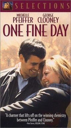 One Fine Day.  How could you not like a movie with Michelle Pfeiffer and George Clooney???