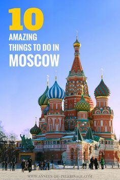 10 amazing things to do in Moscow, Russia. A list of all the top tourist attractions and must-sees in Moscow travel Russia. Click for more information.