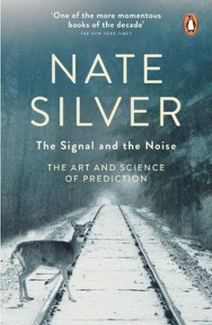 The Signal and the Noise: The Art and Science of Prediction by Nate Silver. In The Signal and the Noise, Nate Silver reveals how we can all develop better foresight in an uncertain world. From the stock market to the poker table, from earthquakes to the economy, he takes us on an enthralling insider's tour of the high-stakes world of forecasting, showing how we can use information in a smarter way amid a noise of data - and make better predictions in our own lives.