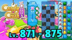 Candy Crush Soda Saga - Level 871 - 875