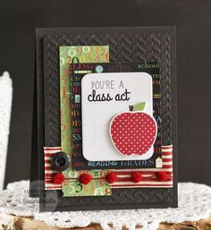 Card by Laurie Schmidlin. Reverse Confetti stamp set and coordinating Confetti Cuts: Class Act. Teacher appreciation card.