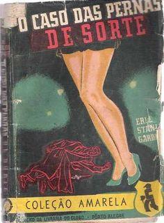 livro coleção amarela o caso das pernas de sorte gardner