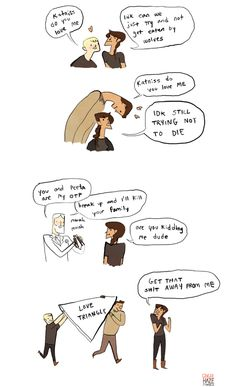 "''The Hunger Games"" summed up in one comic! I, personally, am neither team Peeta nor team Gale. I'm team Katniss! Hunger Games Memes, Hunger Games Trilogy, Tribute Von Panem, Katniss And Peeta, Katniss Everdeen, Hunger Games Catching Fire, Gale Hunger Games, It Goes On, Mockingjay"