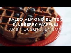 Almond Butter Blueberry Paleo Waffles | Ambitious Kitchen