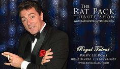 www.royaltalentproductions.com  Production shows for all events, casinos, corporate events, theatres and cruises.  Also see www.ratpacktributeshows.com  Booked By Kristy Royle     The Rat Pack Tribute is Undying and Classic This Rat Pack Tribute impersonators Show will take you back to the great days of Vegas when the Rat Pack ruled the world of entertainment.. http://www.ratpacktributeshow.org