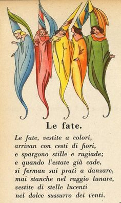"""""""Le fate""""  faires in colorful robes and hats"""
