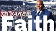 """  The Potter's House Thanksgiving With Bishop Td Jakes Sermons 2016   """"W..."""
