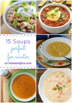 15 Amazing and Delicious Soups That Will Keep You Warm This Winter! on wineandglue.com