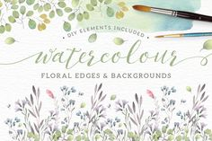 Watercolor floral edges+backgrounds by Lisa Glanz on Creative Market