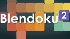 #android, #ios, #android_games, #ios_games, #android_apps, #ios_apps     #Blendoku, #2, #blendoku, #27, #26, #25, #medium, #level, #39, #master, #hard, #solutions, #1, #62    Blendoku 2, blendoku 27, blendoku 2, blendoku 26, blendoku 25, blendoku medium level 2, level 39 blendoku 2, blendoku master level 2, blendoku hard level 2, blendoku medium 2, blendoku 2 solutions, blendoku 2 1 62 #DOWNLOAD:  http://xeclick.com/s/bYeOh7mq