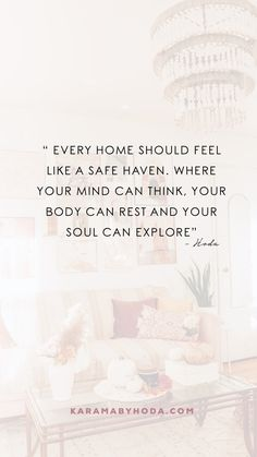 Home Decor Quotes, Home Quotes And Sayings, Quotes About Home, Words Quotes, Quotes To Live By, Qoutes, Real Estate Quotes, Real Estate Tips, Interior Design Quotes