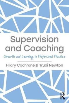 Supervision and Coaching: Growth and Learning in Professi... https://www.amazon.com/dp/1138287741/ref=cm_sw_r_pi_dp_U_x_ZhpWAbBPMZ0X2